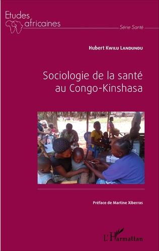 Couverture Sociologie de la santé au Congo-Kinshasa