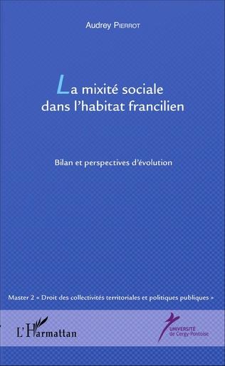 Couverture La mixité sociale dans l'habitat francilien