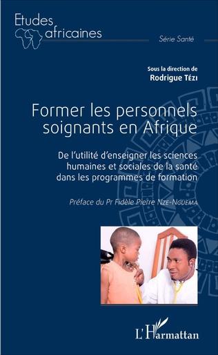 Couverture Former les personnels soignants en Afrique