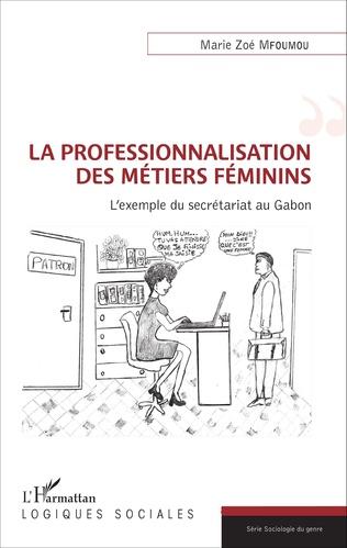 Couverture La professionnalisation des métiers féminins