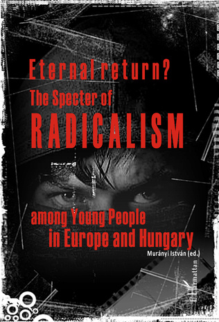 Couverture Eternal return? The specter of radicalism among Young People in Europe and Hungary