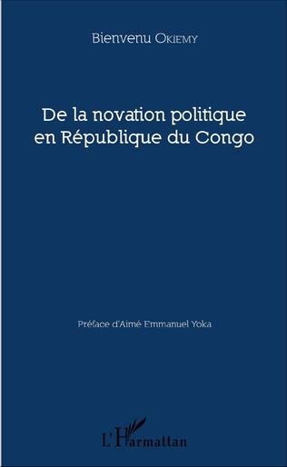 Couverture De la novation politique en République du Congo