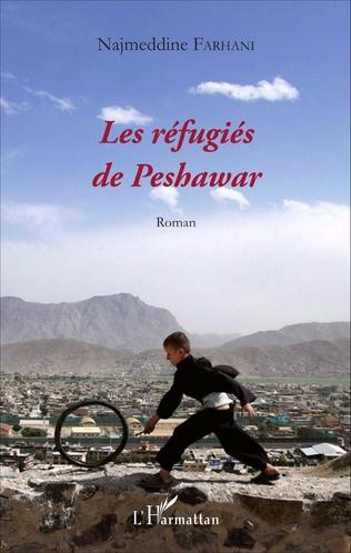 Couverture Les réfugiés de Peshawar
