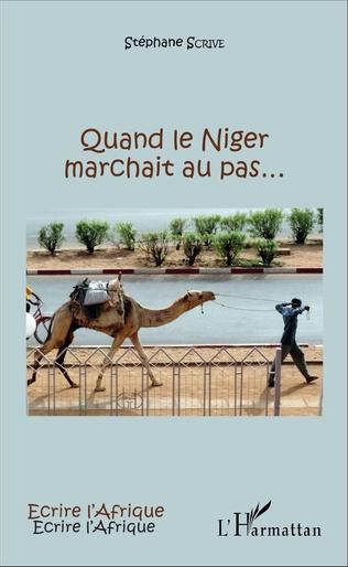 Couverture Quand le Niger marchait au pas...