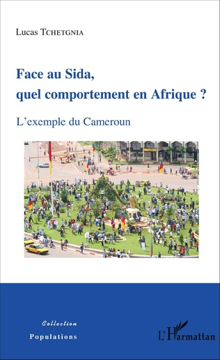 Couverture Face au Sida, quel comportement en Afrique ?
