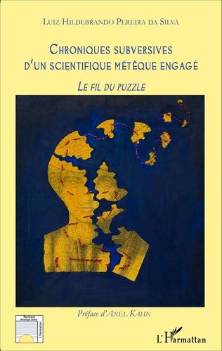 Couverture Chroniques subversives d'un scientifique métèque engagé