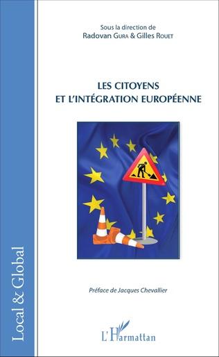 Couverture Les citoyens et l'intégration européenne
