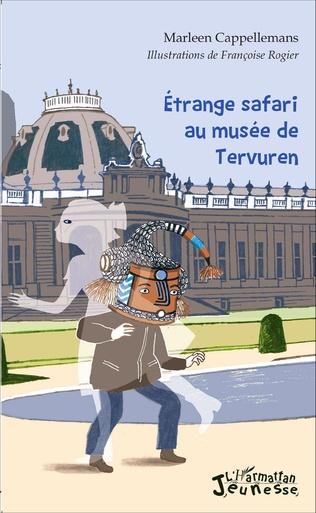 Couverture Etrange safari au musée de Tervuren