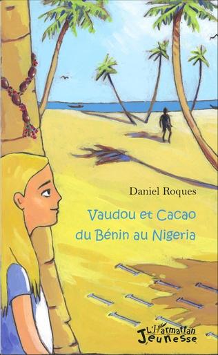 Couverture Vaudou et Cacao du Bénin au Nigeria