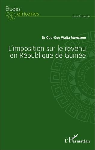 Couverture L'imposition sur le revenu en République de Guinée