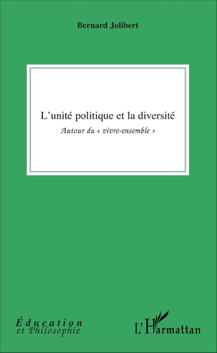 Couverture L'unité politique et la diversité