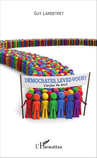Couverture Démocrates, levez-vous !