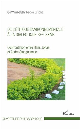 Couverture De l'éthique environnementale à la dialectique réflexive