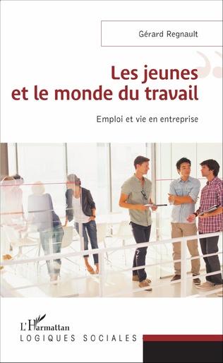 Couverture Les jeunes et le monde du travail