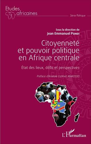 Couverture Citoyenneté et pouvoir politique en Afrique centrale