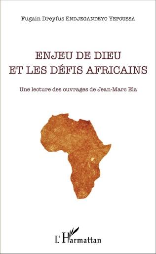 Couverture Enjeu de Dieu et les défis africains