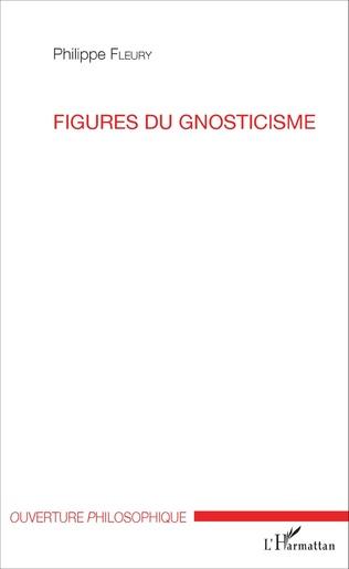 Couverture Figures du gnosticisme
