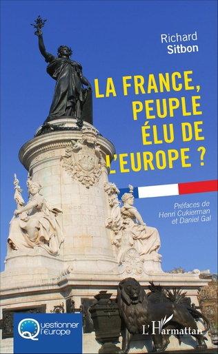 Couverture La France, peuple élu de l'Europe