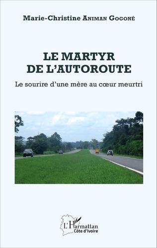 Couverture Le martyr de l'autoroute