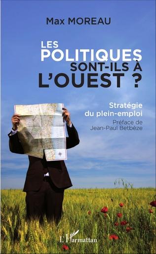 Couverture Les politiques sont-ils à l'ouest ?