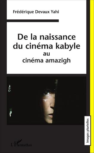 Couverture De la naissance du cinéma kabyle