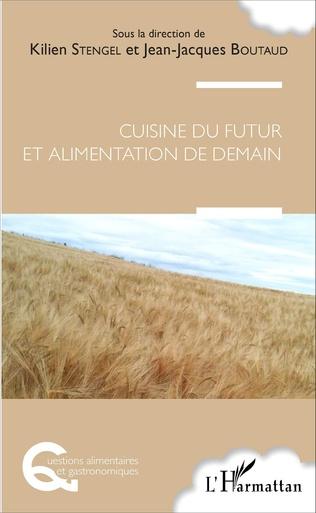 Couverture Cuisine du futur et alimentation de demain