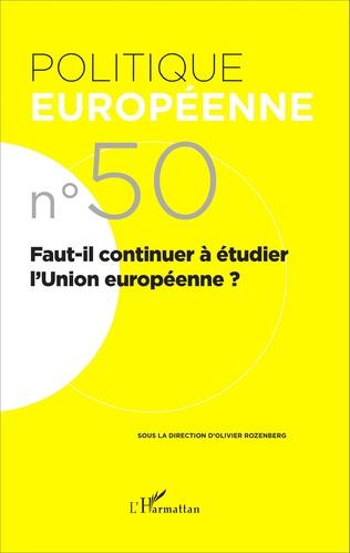 Couverture Faut-il continuer à étudier l'Union européenne ?