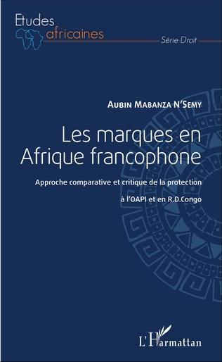 Couverture Les marques en Afrique francophone