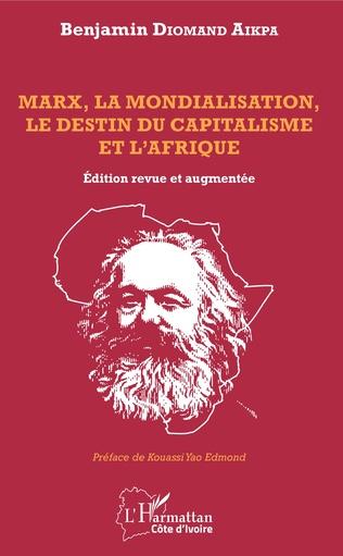 Couverture Marx, la mondialisation, le destin du capitalisme et l'Afrique