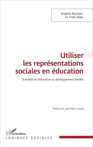Couverture Utiliser les représentations sociales en éducation