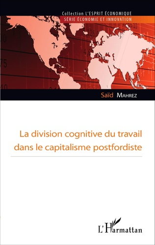 Couverture La division cognitive du travail dans le capitalisme postfordiste