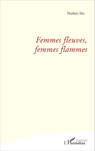 Couverture Femmes fleuves, femmes flammes
