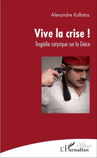 Couverture Vive la crise !