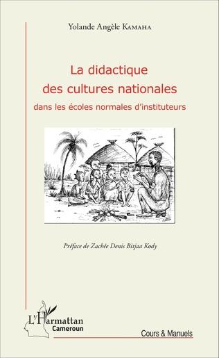Couverture La didactique des cultures nationales dans les écoles normales d'instituteurs