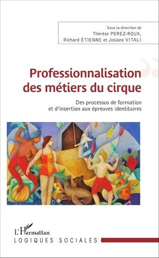 Couverture Professionnalisation des métiers du cirque