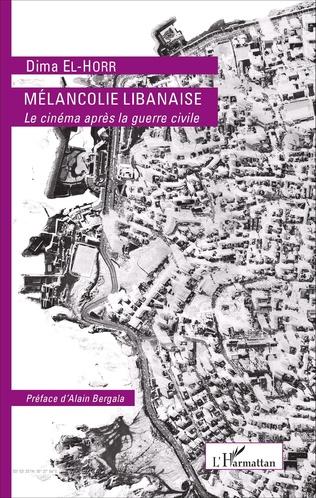 Couverture MÉLANCOLIE LIBANAISE