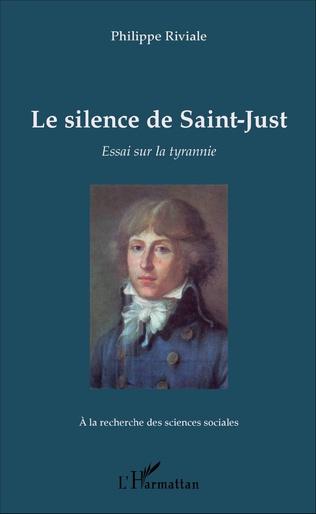 Couverture Le silence de Saint-Just