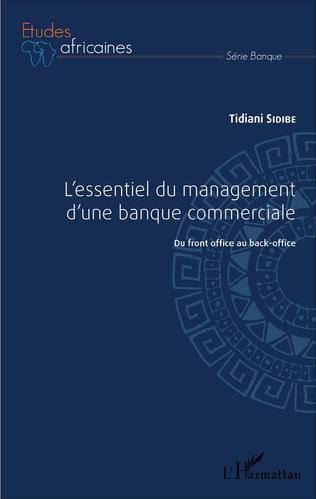 Couverture L'essentiel du management d'une banque commerciale