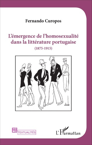Couverture L'émergence de l'homosexualité dans la littérature portugaise (1875 -1915)