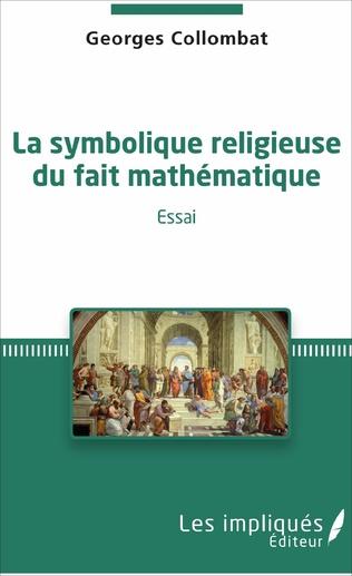 Couverture La symbolique religieuse du fait mathématique