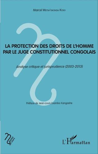 Couverture La protection des droits de l'homme par le juge constitutionnel congolais