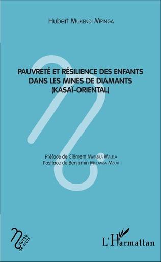 Couverture Pauvreté et résilience des enfants dans les mines de diamant