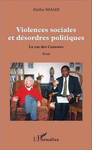 Couverture Violences sociales et désordres politiques
