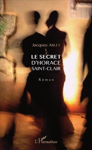 Couverture Le secret d'Horace Saint-Clair