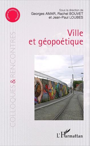 Couverture Ville et géopoétique