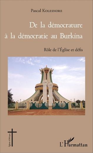 Couverture De la démocrature à la démocratie au Burkina