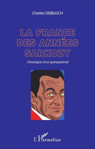 Couverture La France des années Sarkozy