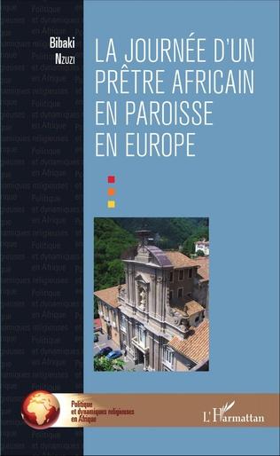 Couverture La journée d'un prêtre africain en paroisse en Europe