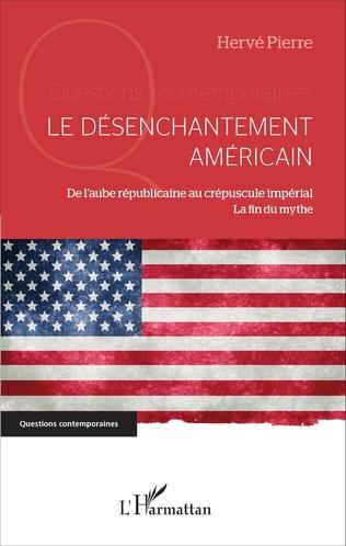Couverture Le désenchantement américain