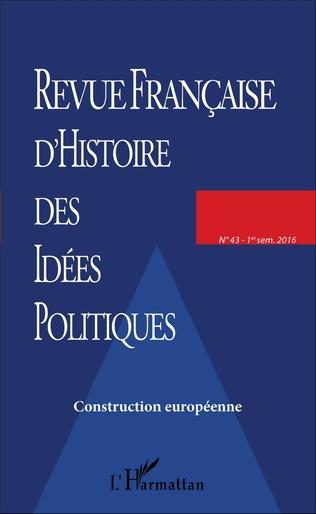 Couverture REVUE FRANCAISE D'HISTOIRE DES IDÉES POLITIQUES - 43